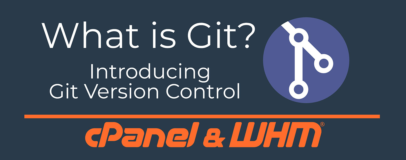 Git™ Version Control در سی پنل چیست؟